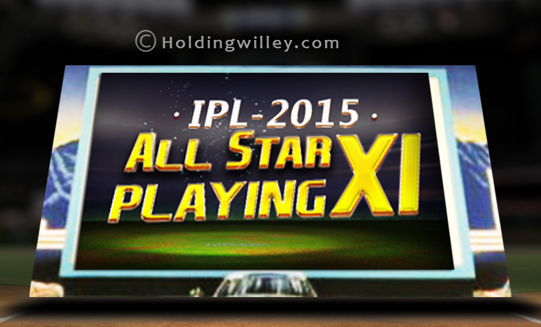 IPL_2015_All_Star_Playing_XI_cricket